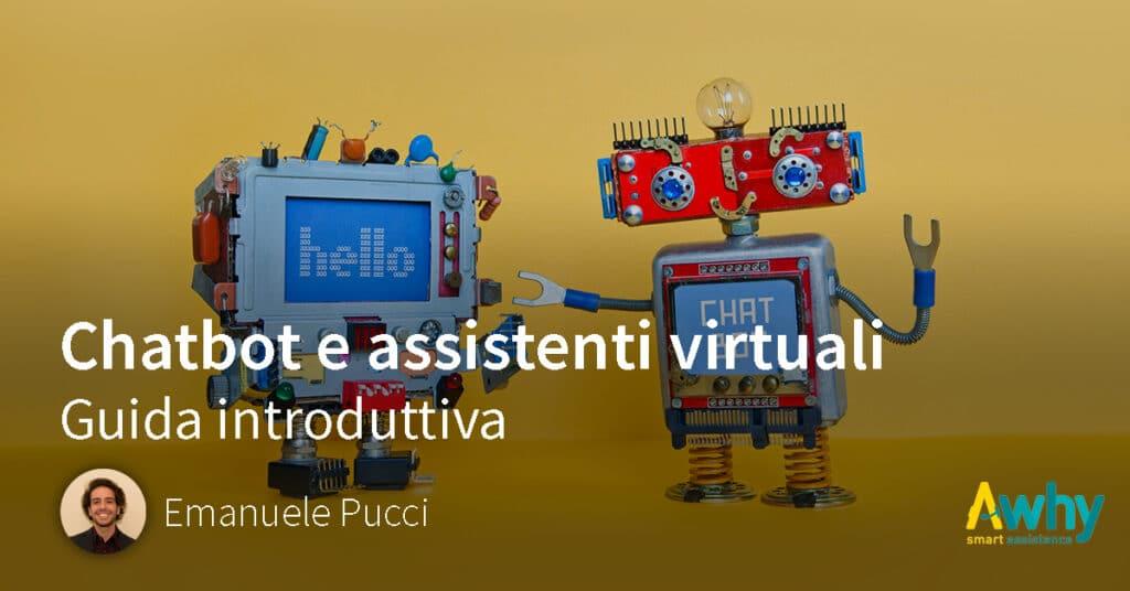 Chatbot e assistenti virtuali: guida introduttiva