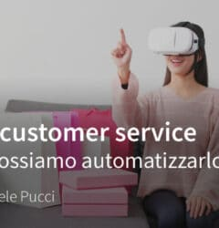 Automatizzare Customer Service